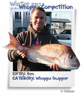 2011 Winter Whoppa Snapper - Ben