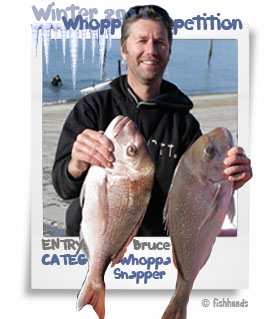 2011 Winter Whoppa Snapper - Bruce