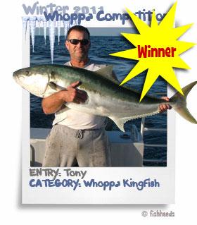 2011 Winter Whoppa Kingfish - Tony